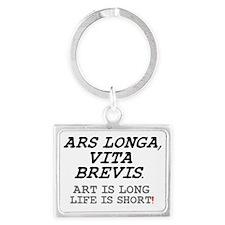 ARS LONGA, VITA BREVIS! Landscape Keychain