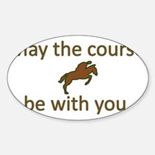 May the course be with you - EQUEST Sticker (Oval)
