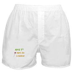 April 1st Sucker Boxer Shorts