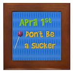 April 1st Sucker Framed Tile