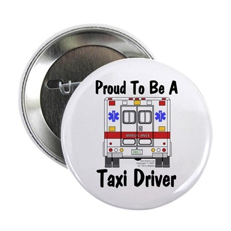 "Proud To Be A Taxi Driver 2.25"" Button (100 pack)"