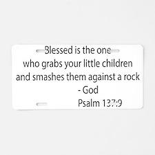 psalm 137.9 black Aluminum License Plate