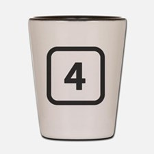 number 4 four  Shot Glass