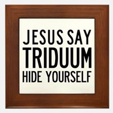 Jesus Say Triduum Framed Church Parlor Tile