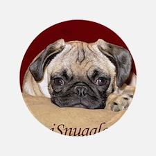 "Adorable iSnuggle Pug Puppy 3.5"" Button"