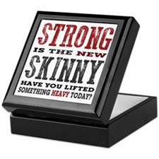 Strong is the New Skinny: Have You Li Keepsake Box