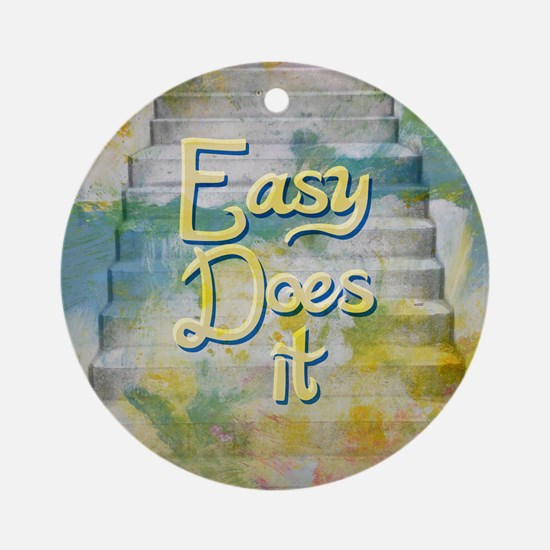 Easy Does It Round Ornament
