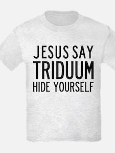 Jesus Say Triduum First Communion Light T-Shirt