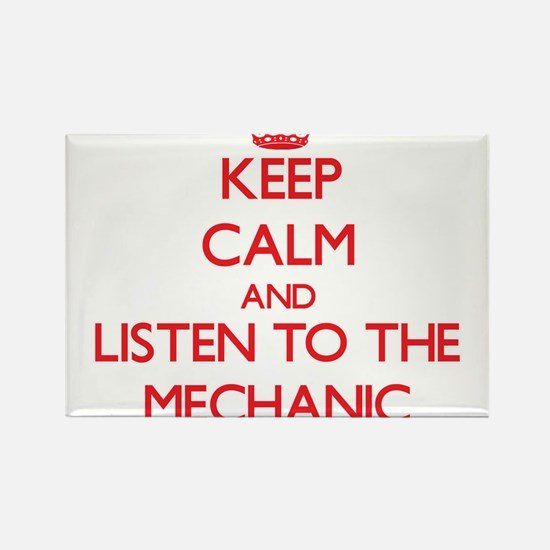 Keep Calm and Listen to the Mechanic Magnets