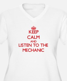 Keep Calm and Listen to the Mechanic Plus Size T-S
