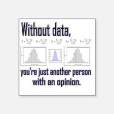 "without data Square Sticker 3"" x 3"""