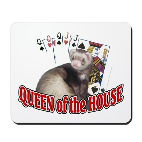 QUEEN of the HOUSE Mousepad