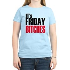 Friday Bitches T-Shirt