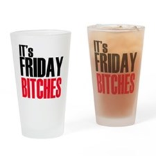Friday Bitches Drinking Glass