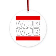 Wub Wub Dubstep Round Ornament