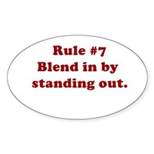 Rule #7 Oval Decal