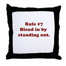 Rule #7 Throw Pillow