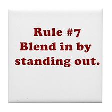 Rule #7 Tile Coaster