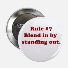 Rule #7 Button