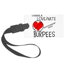 LOVE/HATE RELATIONSHIP WITH BURPEES Luggage Tag