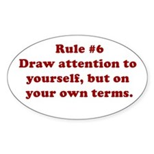Rule #6 Oval Decal