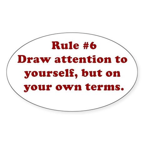 Rule #6 Oval Sticker