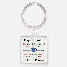 Trig Signs Add Sugar To Coffee Square Keychain