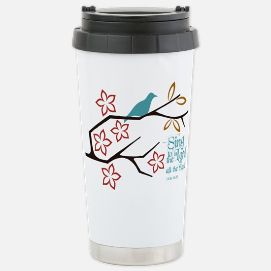 Sing to the Lord Travel Mug