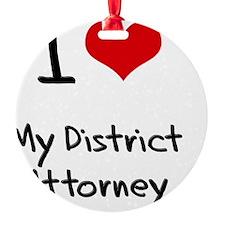I Love My District Attorney Ornament