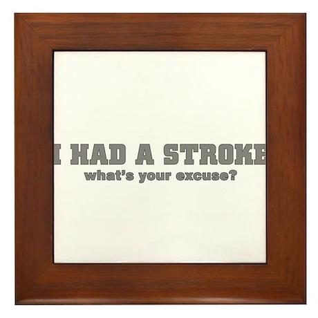 i had a stroke Framed Tile