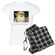 KIND GREETINGS SANTA. Pajamas