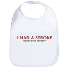 i had a stroke  Bib