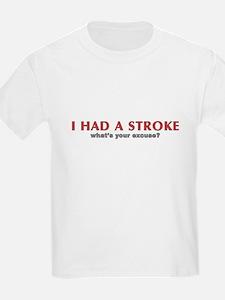 i had a stroke  T-Shirt