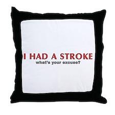 i had a stroke  Throw Pillow