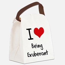 I love Being Exuberant Canvas Lunch Bag