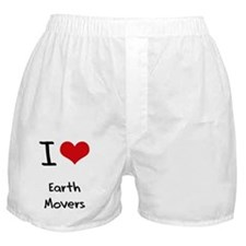 I love Earth Movers Boxer Shorts