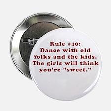 Rule #40 Button