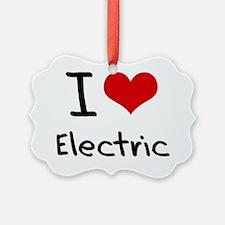 I love Electric Ornament