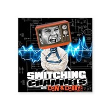"""Switching Channels Square Sticker 3"""" x 3"""""""