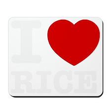 I love Rice Mousepad