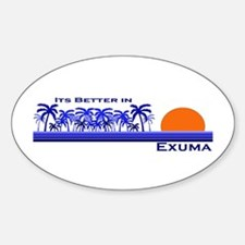 Its Better In Exuma, Bahamas Oval Decal
