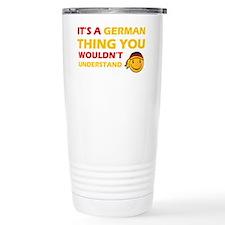 Its A German Thing Travel Mug