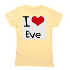 I love Eve Girl's Tee
