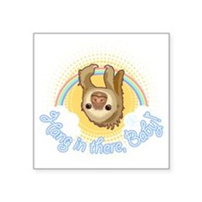 "Hang In There Sloth Square Sticker 3"" x 3"""