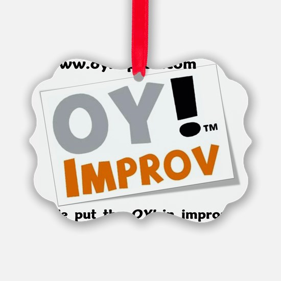We Put the OY in Improv Ornament