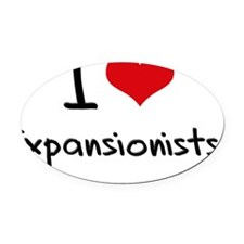 I love Expansionists Oval Car Magnet