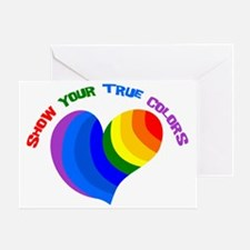 Show Your True Colors Greeting Card