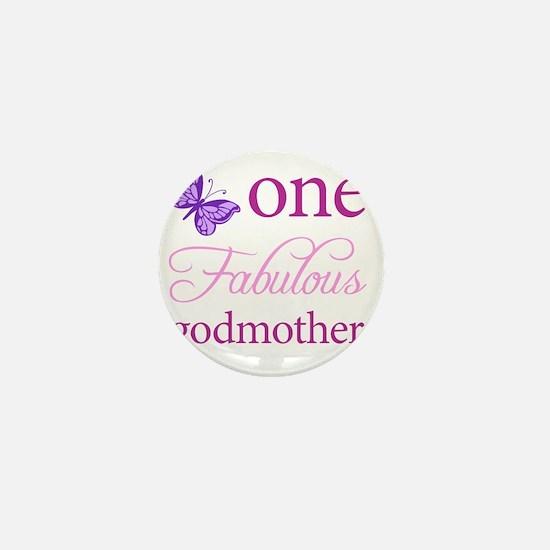 One Fabulous Godmother Mini Button
