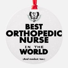 The Best in the World – Nurse Orthopedic Ornament