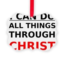 I Can Do All Things Through Chris Picture Ornament